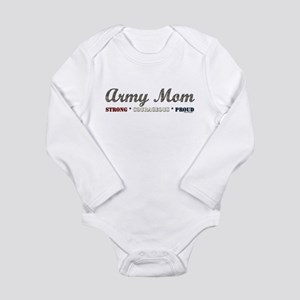 Army Mom:Strong Courageous Pr Long Sleeve Infant B
