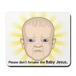 Baby Jesus Mousepad