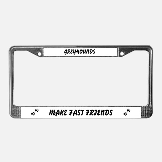 Greyhound (fast friends) License Plate Frame