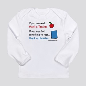 Teacher...Librarian Long Sleeve Infant T-Shirt