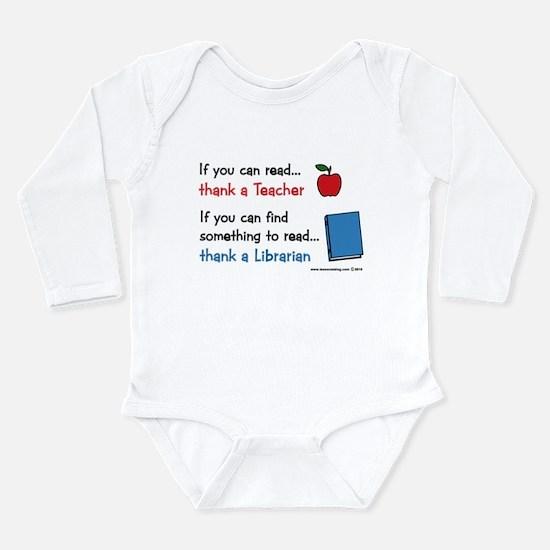 Teacher...Librarian Long Sleeve Infant Bodysuit