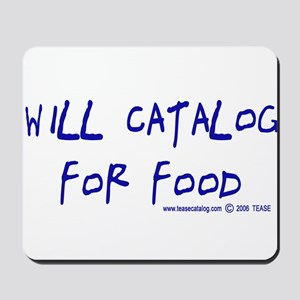 Will Catalog For Food Mousepad