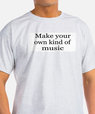 Make Your Own Music Ash Grey T-Shirt