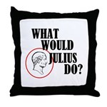What Would Julius Do? Throw Pillow