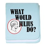 What Would Julius Do? baby blanket