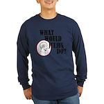 What Would Julius Do? Long Sleeve Dark T-Shirt
