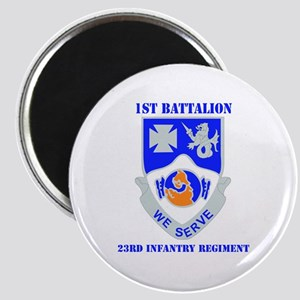 DUI - 1st Bn - 23rd Infantry Regt with Text Magnet