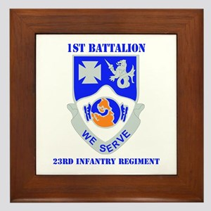 DUI - 1st Bn - 23rd Infantry Regt with Text Framed