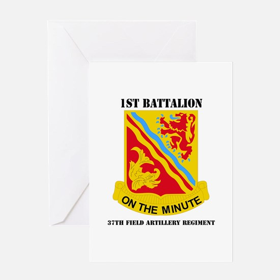DUI - 1st Bn - 37th FA Regt with Text Greeting Car