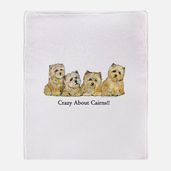 Crazy about Cairn Terriers Throw Blanket
