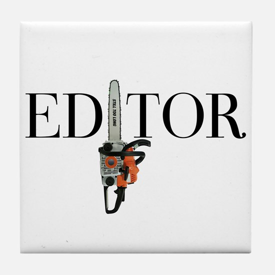 Editor—Chainsaw Tile Coaster