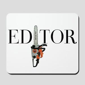 Editor—Chainsaw Mousepad