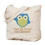 Owl Be Voting for Obama Tote Bag