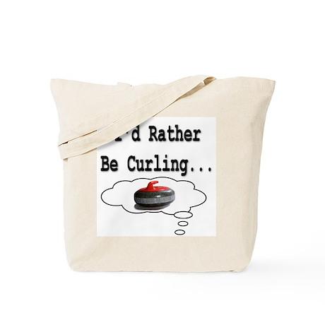 I'd Rather Be Curling.. Tote Bag