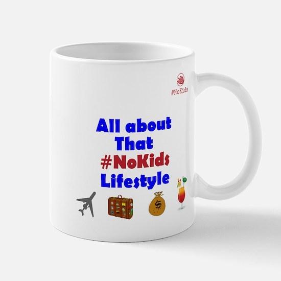That #NoKids Lifestyle Mugs
