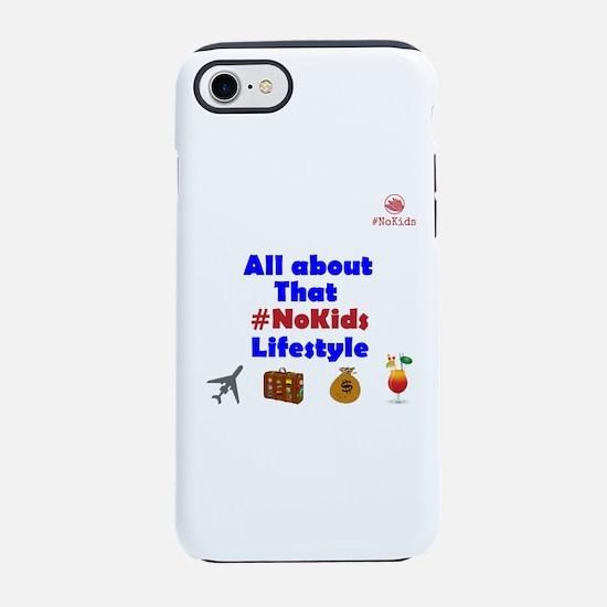 That #NoKids Lifestyle iPhone 7 Tough Case