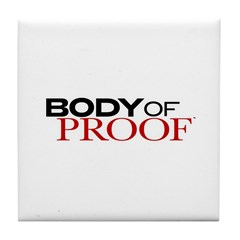 Body of Proof Logo Tile Coaster