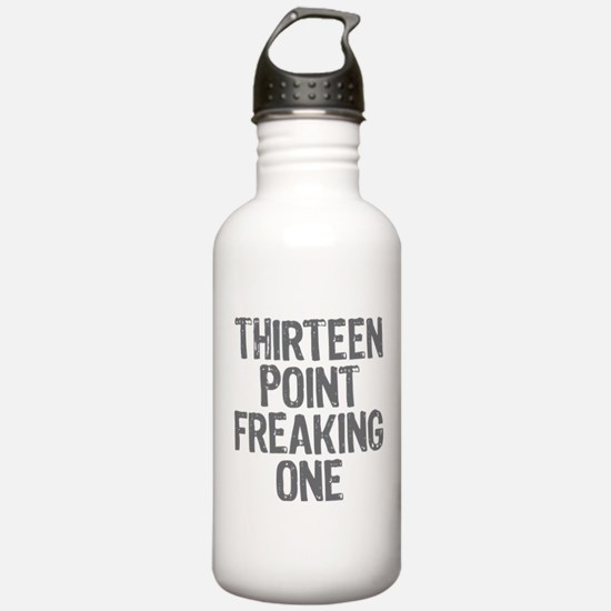 thirteen point freaking one - Water Bottle