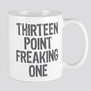 thirteen point freaking one - Mug