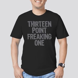 thirteen point freaking one - Men's Fitted T-Shirt