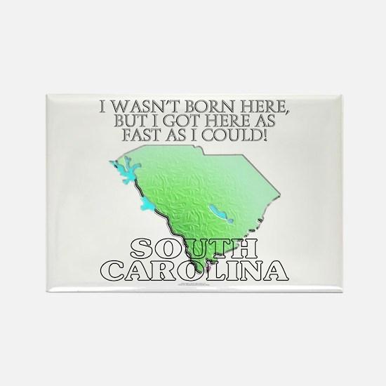 Got here fast! South Carolina Rectangle Magnet