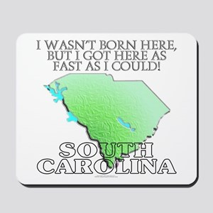 Got here fast! South Carolina Mousepad