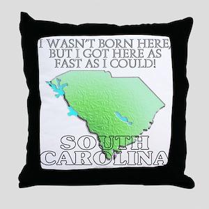 Got here fast! South Carolina Throw Pillow