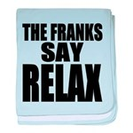 The Franks Say Relax baby blanket