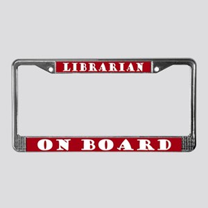 Librarian On Board License Plate Frame