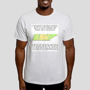 Got here fast! Tennessee Light T-Shirt