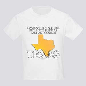 Got here fast! Texas Kids Light T-Shirt