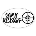 Fear of a Soviet Planet Sticker (Oval)