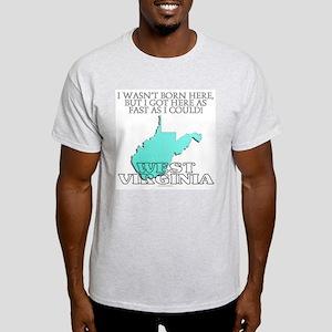 Got here fast! West Virginia Light T-Shirt