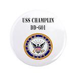 """USS CHAMPLIN 3.5"""" Button"""