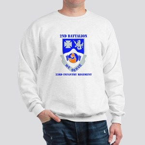 DUI - 2nd Bn - 23rd Infantry Regt with Text Sweats