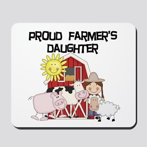 Proud Farmer's Daughter Mousepad
