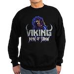 "Viking - ""Man of Straw"" Sweatshirt"