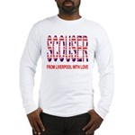 Scouser from Liverpool with Love Long Sleeve T-Shi