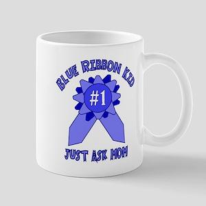 Blue Ribbon Kid - Just Ask Mom Mug