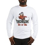 "Viking ""Do or Die"" Long Sleeve T-Shirt"