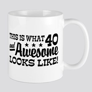 Funny 40th Birthday Mug