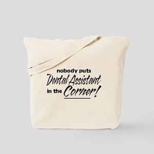 Dental Asst Nobody Corner Tote Bag