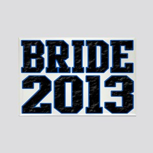 Bride 2013 Rectangle Magnet