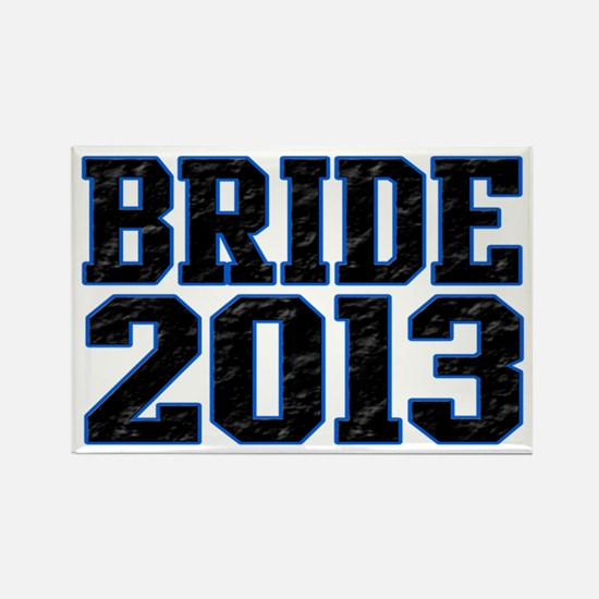 Bride 2013 Rectangle Magnet