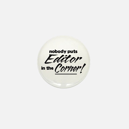 Editor Nobody Corner Mini Button