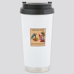 Old Time Religion Stainless Steel Travel Mug
