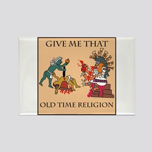 Old Time Religion Rectangle Magnet
