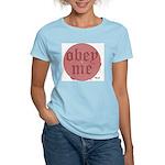 Trance-Obey Me Women's Pink T-Shirt