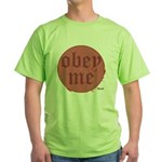 Trance-Obey Me Green T-Shirt