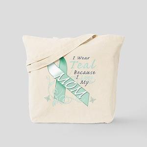 I Wear Teal Because I Love My Mom Tote Bag